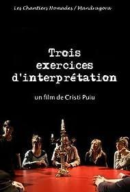 Trois exercices d'interprétation (2013)
