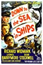Down to the Sea in Ships (1949) Poster