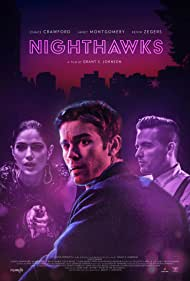 Kevin Zegers, Chace Crawford, and Janet Montgomery in Nighthawks (2019)