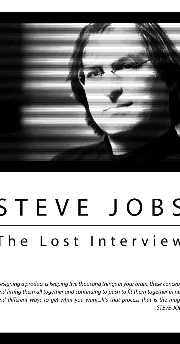 Steve Jobs: The Lost Interview (2012) - Release Info - IMDb