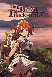 the sacred blacksmith tv series 2009 imdb