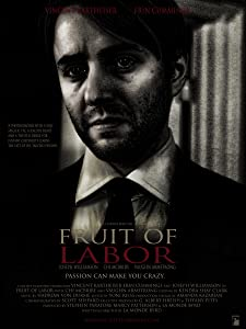Watch go movie Fruit of Labor by Zoe R. Cassavetes [x265]