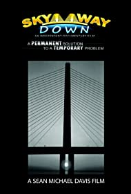 Skyway Down (2011)