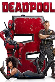 Primary photo for Deadpool 2