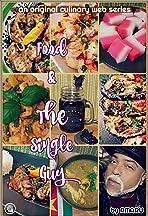 Food & The Single Guy