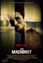 The Machinist (2004) Poster - Movie Forum, Cast, Reviews