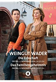 Weingut Wader - Die Erbschaft