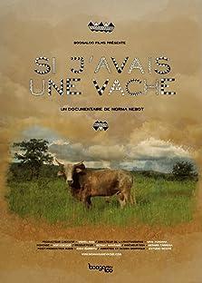 Si yo tuviera una vaca (2013)