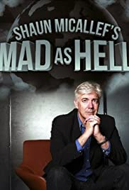 Shaun Micallef's Mad as Hell Poster