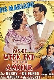 Pas de week end pour notre amour Poster