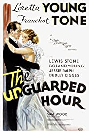 The Unguarded Hour Poster