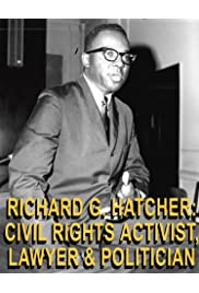 Richard G. Hatcher: Civil Rights Activist, Lawyer & Politician