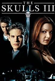 The Skulls III(2004) Poster - Movie Forum, Cast, Reviews