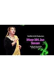 Maan Bhi Jao Sanam