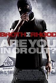 Brotherhood (2010) Poster - Movie Forum, Cast, Reviews