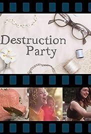 Destruction Party Poster