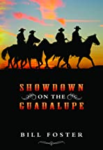 Showdown on the Guadalupe