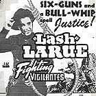 Lash La Rue in The Fighting Vigilantes (1947)