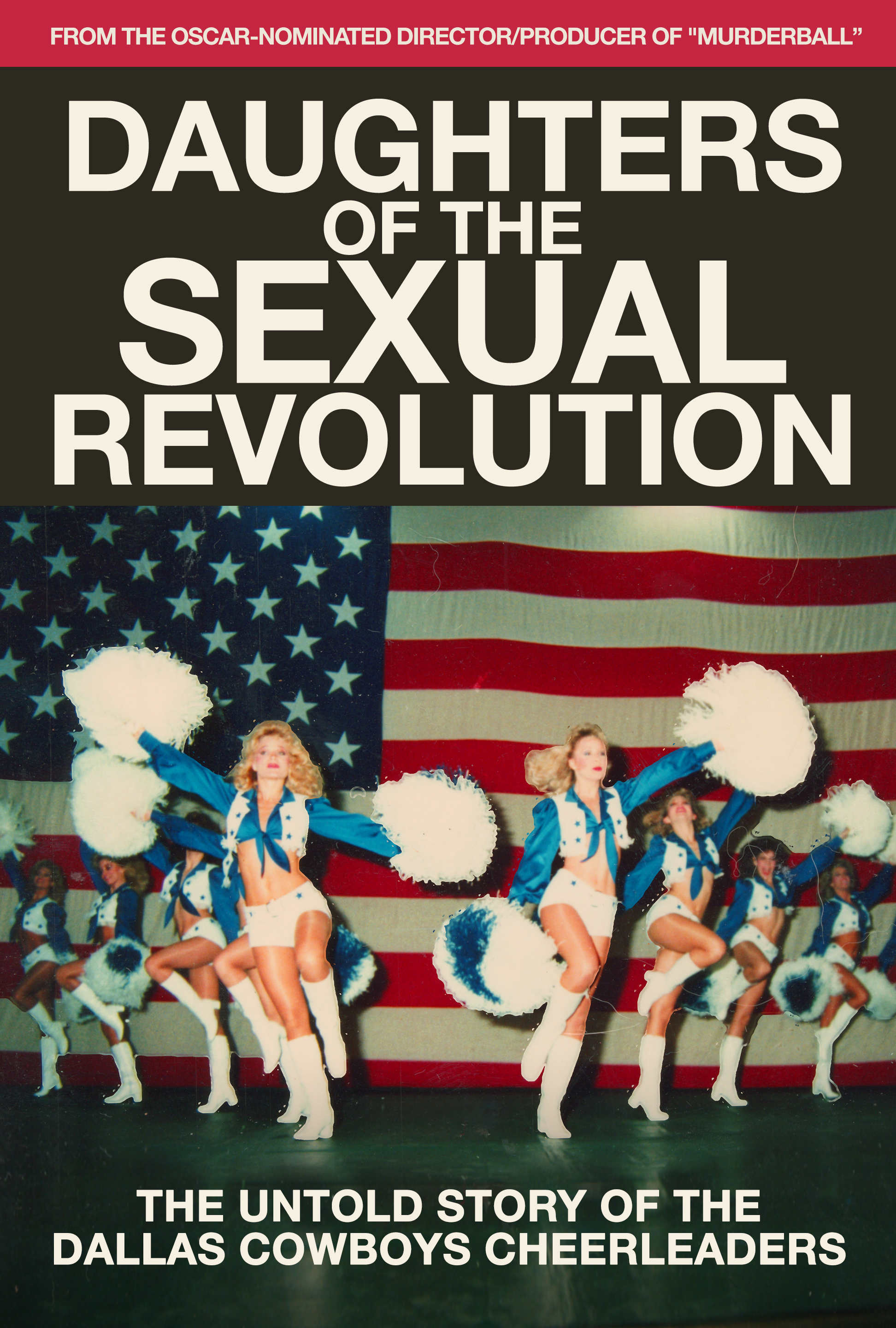93f4ddd51 Daughters of the Sexual Revolution  The Untold Story of the Dallas Cowboys  Cheerleaders (2018)