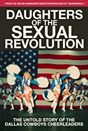 Daughters of the Sexual Revolution: The Untold Story of the Dallas Cowboys Cheerleaders (2018) 1080p