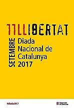 Llibertat 11 setembre Diada Nacional de Catalunya