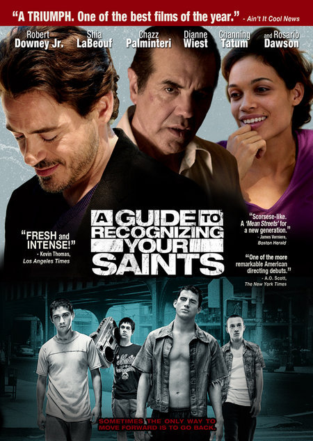 Robert Downey Jr., Chazz Palminteri, Rosario Dawson, Shia LaBeouf, Peter Anthony Tambakis, Adam Scarimbolo, and Channing Tatum in A Guide to Recognizing Your Saints (2006)