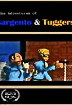 The Adventures of Sargento & Tuggers