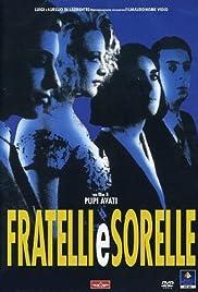 Fratelli e sorelle (1992) film en francais gratuit