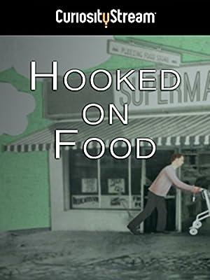 Hooked on Food