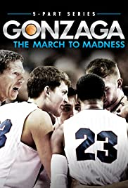 Gonzaga: The March to Madness Poster