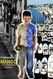 Mango: Lifes Coincidences Poster