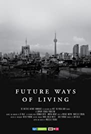 Future Ways of Living (2017)