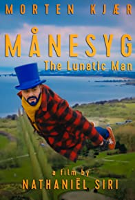 Primary photo for Månesyg (The Lunatic Man)