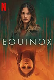 Equinox : Season 1 Complete NF WEBRip 480p & 720p | GDrive | 1Drive | Single Episodes
