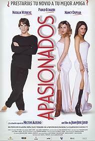 Nancy Dupláa, Pablo Echarri, and Natalia Verbeke in Apasionados (2002)