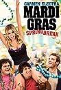 Mardi Gras: Spring Break (2011) Poster