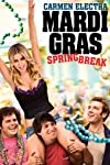 Mardi Gras: Spring Break Movie Review