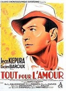 Beste nettsted for å se gratis fullfilmer Tout pour l\'amour  [DVDRip] [BDRip] (1933) by Henri-Georges Clouzot, Joe May