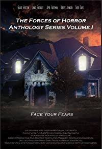 Primary photo for The Forces of Horror Anthology: Volume I