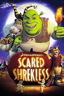 Scared Shrekless (2010 TV Short)
