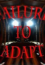 Failure to Adapt