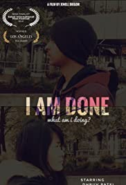 I Am Done Poster