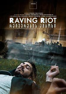 Raving riot (2019)