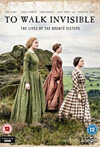 Primary photo for To Walk Invisible: The Bronte Sisters