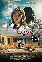 Apocalypse Love Story