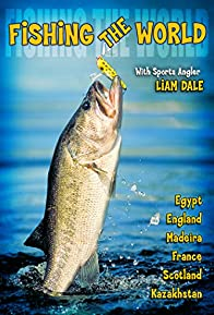 Primary photo for Fishing the World, with Liam Dale