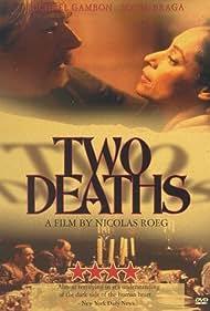 Sônia Braga and Michael Gambon in Two Deaths (1995)