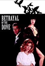 Betrayal of the Dove
