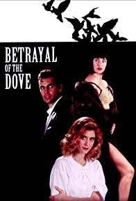 Primary photo for Betrayal of the Dove