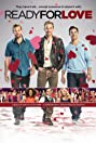 Ready for Love (2013) Poster